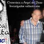 Entrevista a Angel del Pozo Misterium Castilla y Leon Oculta