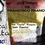 Los Ovnis del Dictador Francisco Franco