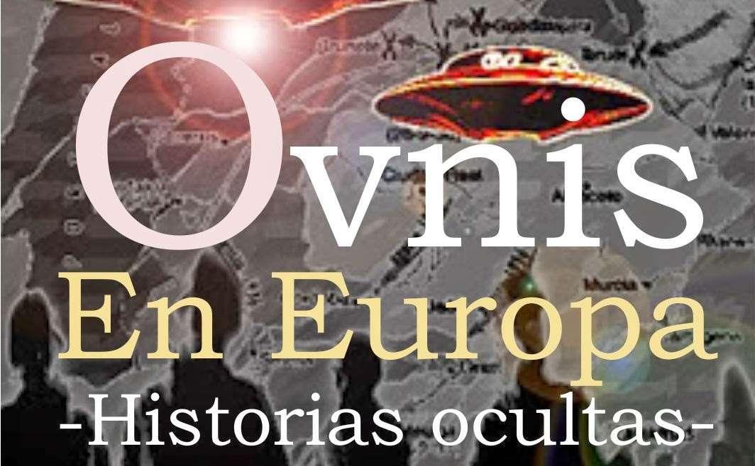 Ovnis en Europa: Historias ocultas Torrent