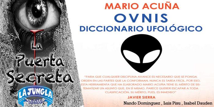 Ovnis Diccionario Ufológico con Mario Acuña