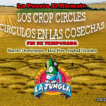 Círculos en las Cosechas (Crop Circles) Adelanto del Próximo programa