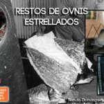 Restos de ovnis Recuperados son analizados, estudiados y expuestos en Museos ovni