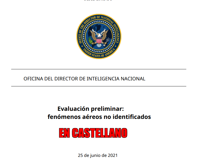 EVALUACION OVNI PRELIMINAR DE LA OFICINA DEL DIRECTOR DE INTELIGENCIA NACIONAL DE EEUU